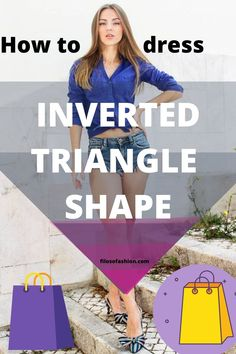 How To Dress Inverted Triangle Shape? Get this advice from a fashion stylist! Inverted Triangle Outfits, Inverted Triangle Body, Triangle Body Shape, Dress Body Type, Hourglass Body Shape, Apple Body Shapes, Pear Body, Badass Style, Petite Body