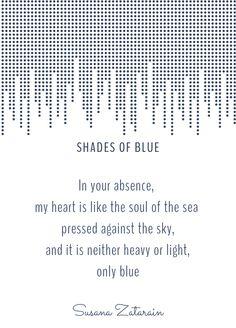 Shades of Blue || written by Susana Zatarain