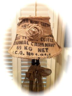coffe sack lampshade----this was my idea dang it but not so fufu
