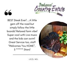 """What our guests have to say: """"BEST Steak Ever! Now THIS is Good Value! ... a Hidden Gem! Cattleman's Restaurant IS good value written all over it! It's the best steak I've had! I had a fillet with mash potatoes and veggies! They have their own Craft Beer, simply fabulous!... you cannot beat this! A little gem off the road but simply follow the little boards! Relaxed farm vibe! Super cool with Live music and the kids can swim! Great Service too, staff """"Welcomes You HOME"""", 5 ***** Stars!!!!""""… Pig Farming, Best Steak, Country Estate, Live Music, Craft Beer, Brewery, Gem, Veggies, Boards"""