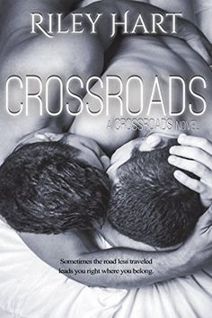 Crossroads (Crossroads Series Book 1) by Riley Hart https://www.amazon.com/dp/B012BTIZPY/ref=cm_sw_r_pi_dp_x_QB99xbFMXARP2