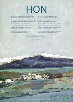 Hon by T. H parry-williams poster poem graffeg Fern Hill, Welsh Words, Welsh Language, Dylan Thomas, Cymru, Wales, Poems, Artsy, Illustration
