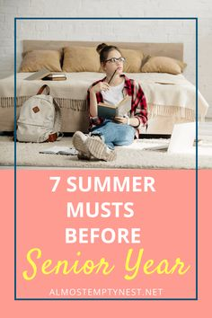 Summer Before Senior Year checklist: Find out the 7 Summer Musts before senior year. What to accomplish in the summer before senior year.