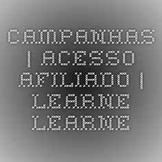Campanhas | Acesso Afiliado | Learne - Learne