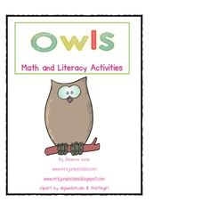 Owls Math & Literacy by Deanna Jump~Best Seller! Owls are so interesting and kids love learning about them! This unit includes 49 pages of fun and learning! Included in the unit is a. Math Literacy, Kindergarten Science, Preschool, Owl School, School Daze, School Ideas, Owl Theme Classroom, Classroom Ideas, Primary Classroom