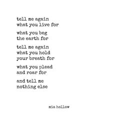 Mia Hollow | Tell me what you live for , my loves ….    Mia...