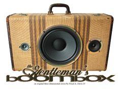 The Gentleman's Boombox