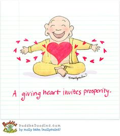 Buddha Doodles - A giving heart invites prosperity. Tiny Buddha, Little Buddha, Buddha Buddha, Buddha Quote, Namaste, Buddah Doodles, Doodle Quotes, Zen Meditation, Note To Self