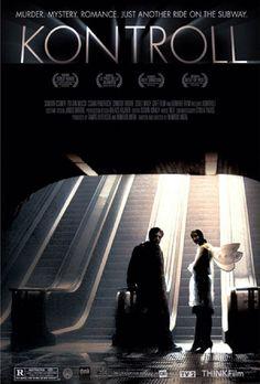 Control / Kontroll (2003) -  Nimród Antal http://www.imdb.com/title/tt0373981/?ref_=tt_rec_tt