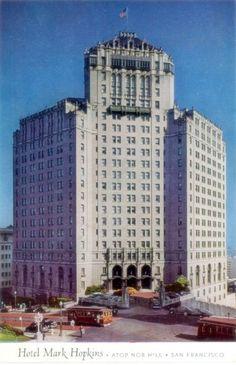 Mark Hopkins Hotel - San Francisco.  The Top of the Mark restaurant is wonderful!
