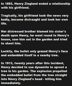 10 Amazing Coincidences! You should click the link and read them. Don't know if they're true at all, but neat stories all the same.