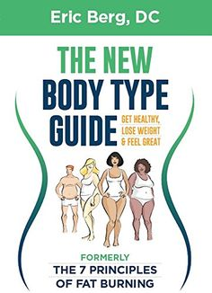 Dr. Berg's New Body Type Guide by [Berg, Dr. Eric, Berg, Eric]