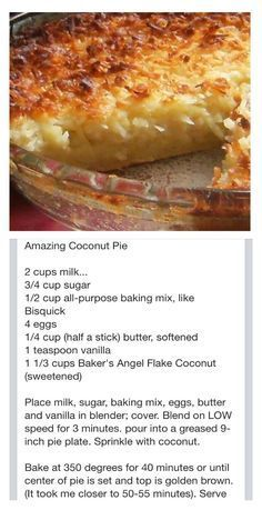 Coconut Pie - Could also make and pour in muffin tins for individual desserts (and could use organic and/or gluten-free baking mix). Köstliche Desserts, Delicious Desserts, Yummy Food, Indian Desserts, Indian Sweets, Plated Desserts, Sweet Recipes, Cake Recipes, Dessert Recipes