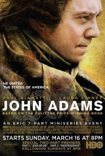 """John Adams"" is a miniseries chronicling most of President John Adams's political life and his role in the founding of the United States. Paul Giamatti portrays John Adams.  Excellent mini-series."