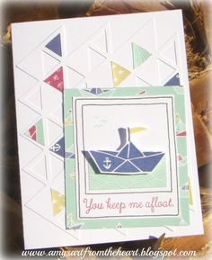 Amy's Art from the Heart: Keep my boat afloat! Overlay from the Artbooking cartridge with the Regatta papers and My Anchor stamp set and the April Life in Pictures Stamp of the Month.