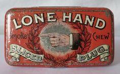 LONE-HAND-TOBACCO-EARLY-1900-039-S-POCKET-TIN-JOHN-WEISERT-TOBACCO-CO-ST-LOUIS-MO