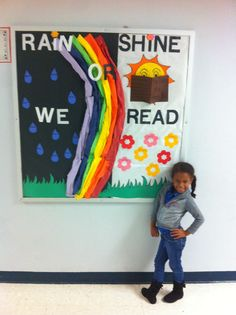 """Spring Bulletin Board! Always trying to include reading into your bulletin. """"Rain or Shine, We Read."""" I hand-made the rain drops and each Boy had their name on a drop I pre-cut the flowers and each Girl had their name on a colorful flower Used crumpled up paper to make the rainbow Suggestion: Maybe try thick tissue paper for the rainbow colors for a smoother look! ❤️-Krissy D."""