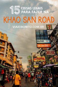 15 coisas para fazer na Khao San Road, em Bangkok