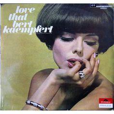 Bert Kaempfert and his Orchestra - Love That Bert Kaempfert (1968)