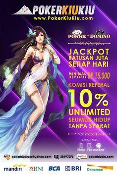 Sudah Punya Aplikasi Poker dan Domino Online di Android/ Iphone/ Ipad kamu? Download aplikasi permainan seru ini sekarang juga di www.pokerkiukiu.com PokerKiuKiu.com | Agen Judi Poker dan Domino Online Uang Asli Indonesia Hubungi Customer Service Pokerkiukiu online 24 jam : YM : pokerkiukiucs@yahoo.com Live Chat : pokerkiukiu.com Pin BB : 2B4972F3