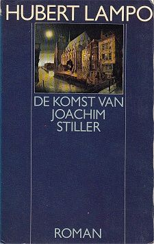 Hubert Lampo, De komst van Joachim Stiller - The start of reading 'all' novels of this 'writing Salvador Dali'. I once met and talked with this humble Belgian
