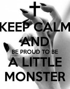 Lady GaGa #littlemonster