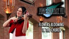 Flowers Blooming in the Church (Final Fantasy VII) - Violin & Harp Harp, Violin, Final Fantasy Vii, Level Up, Itunes, My Music, Finals, Bloom, The Incredibles