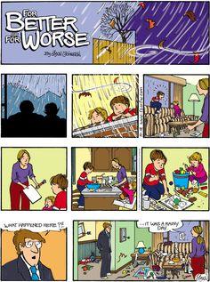 Rainy day activities. For Better or For Worse on GoComics.com #humor #comics #rain #spring #indoor