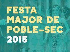 Festa Major del Poble-Sec - (barcelona-metropolitan.com)