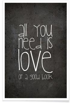 All you need is love & book als Premium Poster von Monika Strigel | JUNIQE