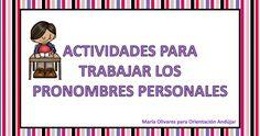 Colección de ACTIVIDADES PARA TRABAJAR LOS PRONOMBRES PERSONALES