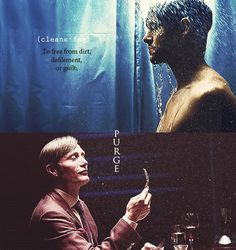 Hannibal - *cleans-ing: to free from dirt, defilement or guilt. Purge.