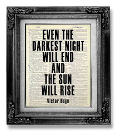 INSPIRATIONAL Quote Art, Inspirational POSTER, MOTIVATIONAL Wall Decor, Musical Theatre Decor, Even darkest night will end the sun will rise on Etsy, $10.00