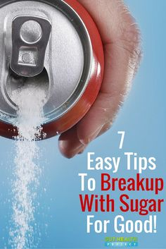 Breakup With Sugar: 7 Tips To Cut Added Sugar Out Of Your Life | Healthy | Natural Remedies | Holistic | http://guthealthproject.com/7-tips-to-cut-added-sugar-out-of-your-life/