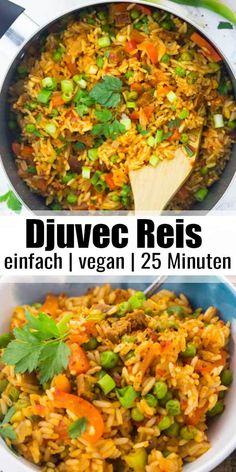 Djuvec Reis - super einfach und lecker - The Best Vegan & Vegetarian Recipes - Rezepte Rice Recipes, Vegetarian Recipes, Delicious Vegan Recipes, Easy Dinner Recipes, Easy Meals, Dinner Ideas, Masala Curry, Vegetable Rice, Tasty