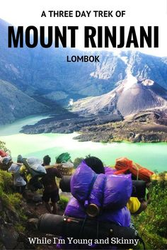 Hiking Mount Rinjani in Lombok, Indonesia - While I'm Young and Skinny