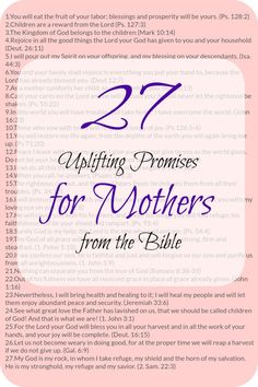 27 Uplifting Promises for Mothers from the Bible that help you to go through the day with a positive attitude that will reflect into your family. With free download