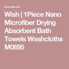 Wish | 1Piece Nano Microfiber Drying Absorbent Bath Towels Washcloths M0695