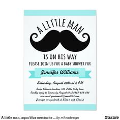 A little man, aqua blue mustache baby shower invitation