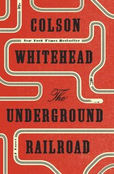 """Read """"The Underground Railroad (Pulitzer Prize Winner) (National Book Award Winner) (Oprah's Book Club) A Novel"""" by Colson Whitehead available from Rakuten Kobo. ** New York Times Bestseller Book Club Books, New Books, Good Books, Books To Read, Amazing Books, Book Clubs, The Underground Railroad Book, Barack Obama, Reading Lists"""