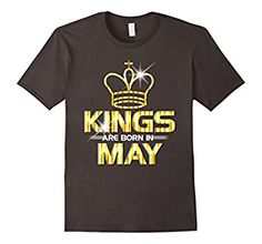 Amazon.com: Kings Are Born In May T Shirt: Clothing
