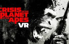 Planet of the Apes VR to Put You at the Heart of the Ape Revolution Launching April 3rd on PSVR Rift & Vive
