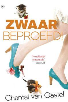 Chantal Van Gastel - Zwaar beproefd!