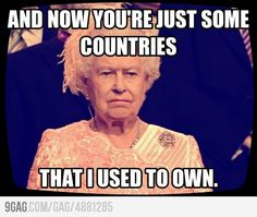 And now you're just some countries that I used to own