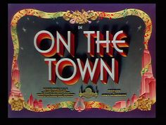 On the Town 1949 movie title