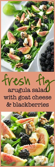 Fresh Fig Arugula Salad with Blackberries, Goat cheese and Walnuts. I made this salad with arugula, because I love its peppery taste and it provides a perfect contrast to sweet fruits and berries. I also added goat cheese and walnuts, but you could easily substitute your favourite cheese and nuts.