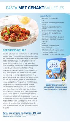 Pasta met gehaktballetjes Healthy Dishes, Good Healthy Recipes, Skinny Recipes, Healthy Eating, Healthy Food, Pasta Recipes, Diet Recipes, Cooking Recipes, Dinners Under 500 Calories
