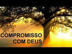 Compromisso com Deus: https://www.youtube.com/watch?v=vYQkH...