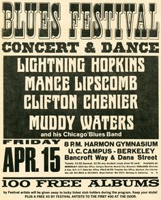 Blues Festival 1966, U.C. Berkeley: Lightning Hopkins, Mance Lipscomb, Clifton Chenier, Muddy Waters and his Chicago Blues Band.