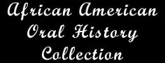 African American Oral History Collection from University of Louisville Libraries